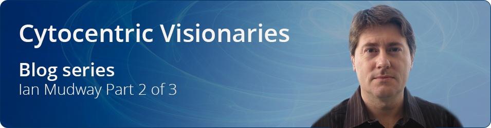 Cytocentric Visionaries Ian Mudway p2