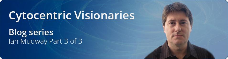 Cytocentric Visionaries Ian Mudway p3