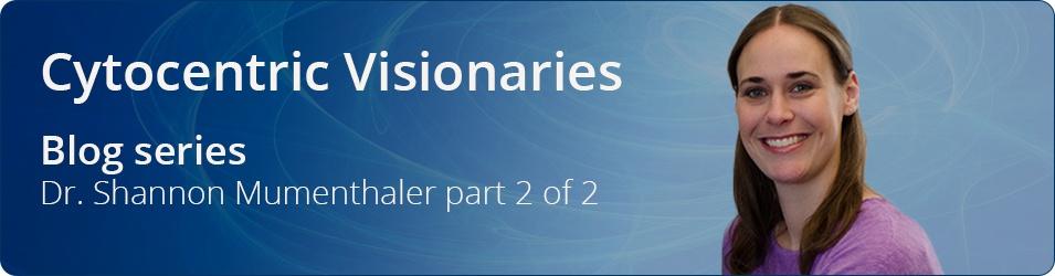 Cytocentric Visionaries Shannon Mumenthaler p2